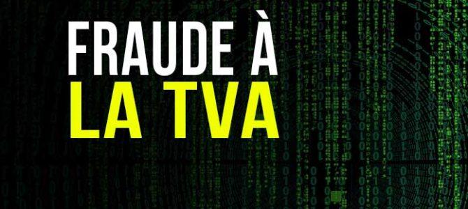 """Le TNA : quel est ce nouvel outil informatique de détection et de traque de la """"fraude à la TVA"""" ?"""