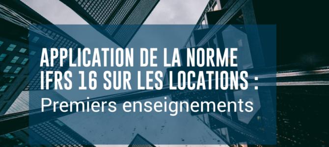 Application de la norme IFRS 16 sur les locations : premiers enseignements